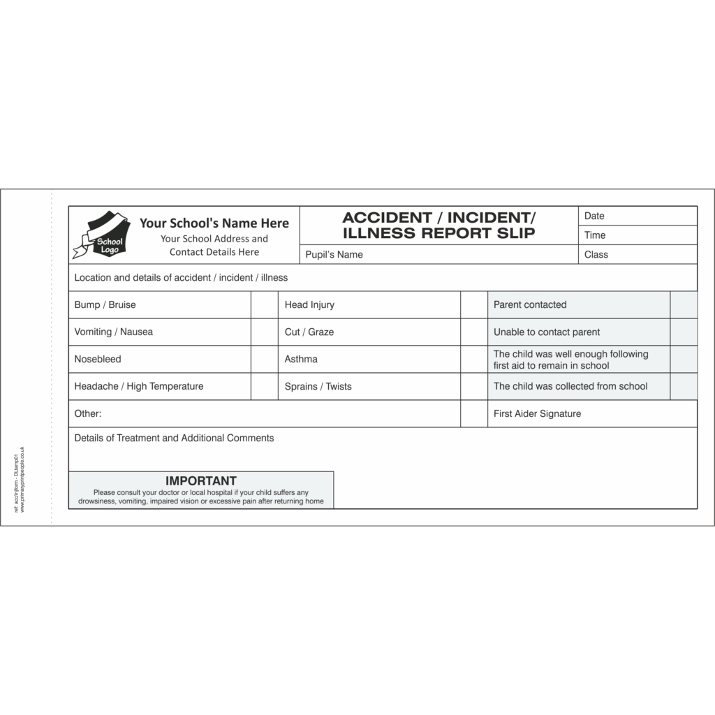 Accident & Injury DL Template 1 - Pupil accident and injury report form books for schools